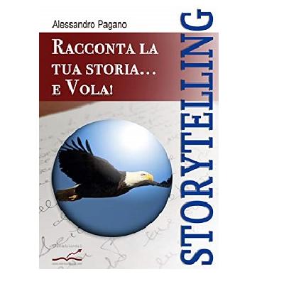"""Storytelling: Racconta la tua storia… e vola!"""