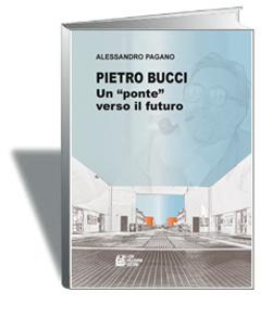 """""""Pietro Bucci, un ponte verso il futuro"""""""